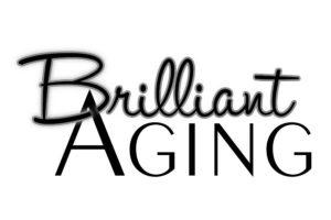 Brilliant aging